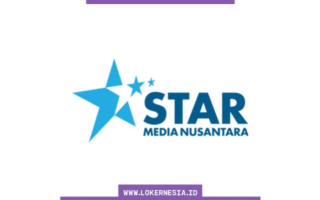 Lowongan Kerja PT Star Media Nusantara Maret 2021