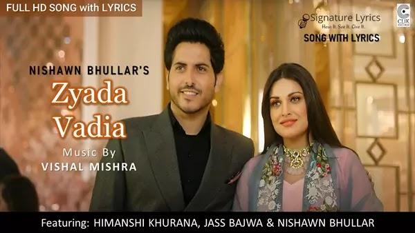 Zyada Vadia Lyrics - Nishawn Bhullar   Vishal Mishra