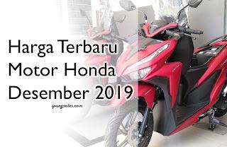 Harga Motor Honda Terbaru Desember 2019
