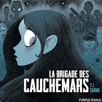 • BD • La brigade des cauchemars - Tome 1 : Sarah - Thilliez/Yomgui