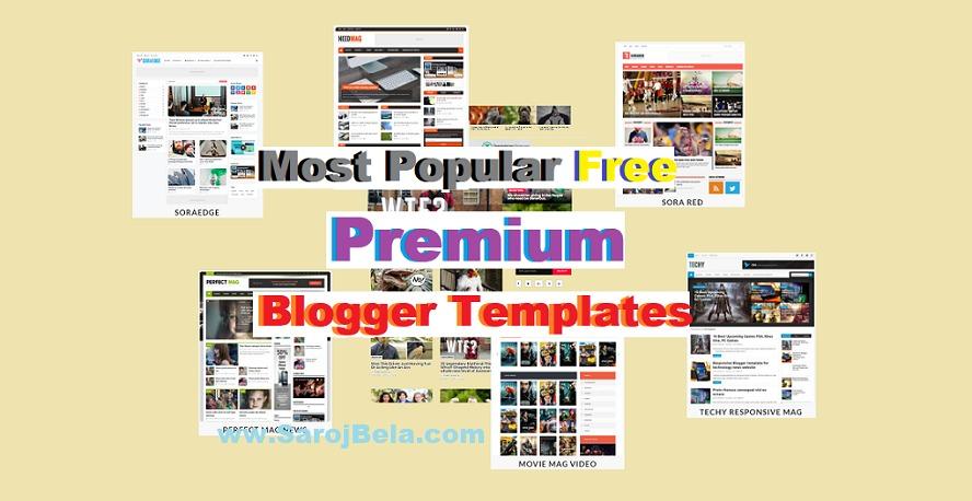 Most popular free blogger template version of premium templates.