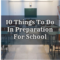 10 Things To Do In Preparation For School