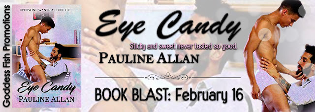 http://goddessfishpromotions.blogspot.com/2017/02/book-blast-eye-candy-by-pauline-allan.html