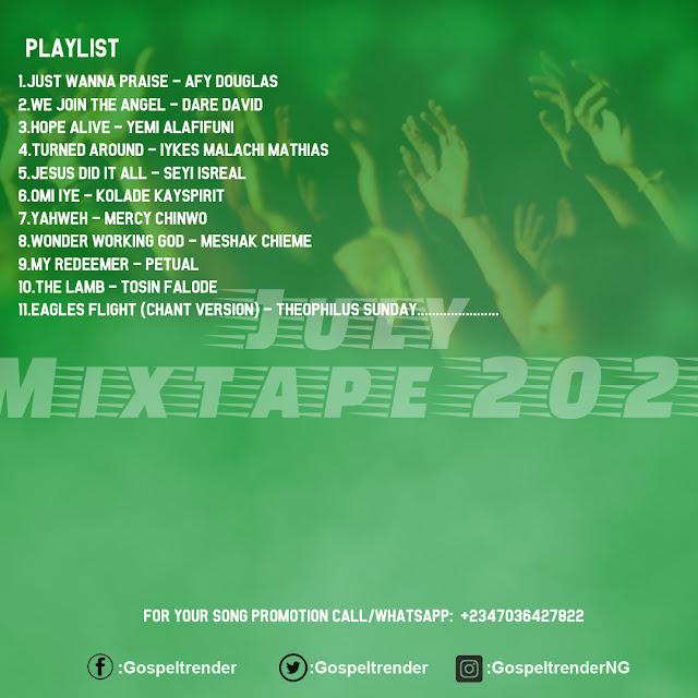 Gospel Mixtape: Gospeltrender July 2021 Mixtape