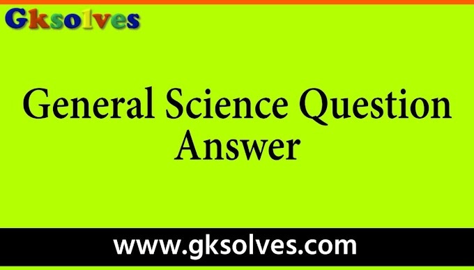 General Science Book In English - RRB NTPC, Group-D, SSC, WBCS, UPSC