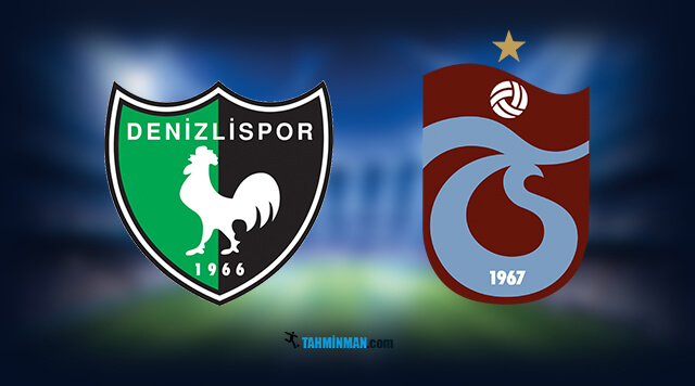 Denizlispor Trabzonspor maç tahmini