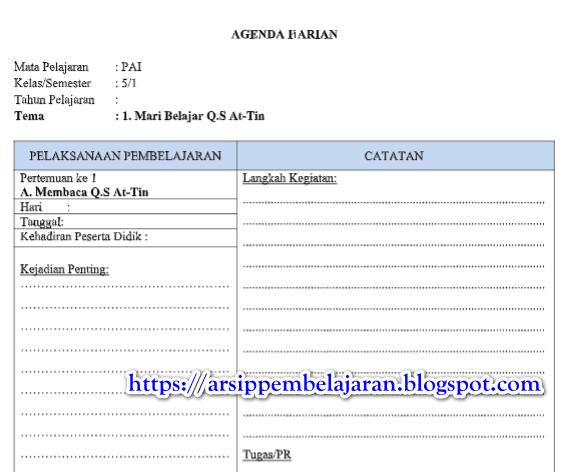 Salah satu perangkat pembelajaran yang harus dibuat Jurnal Harian PAI / Agenda Harian Guru Kelas 5 SD/MI Kurikulum 2013 Tahun 2018