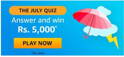 Amazon The July Quiz Answers Win – Rs.5000