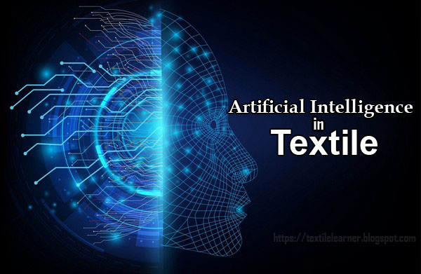 Artificial Intelligence in Textile