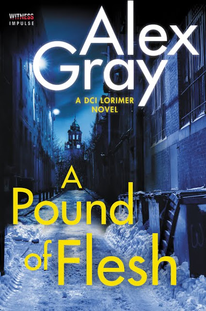 A Pound of Flesh (DCI Lorimer Book 9) by Alex Gray