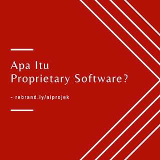 Apa Itu Proprietary Software