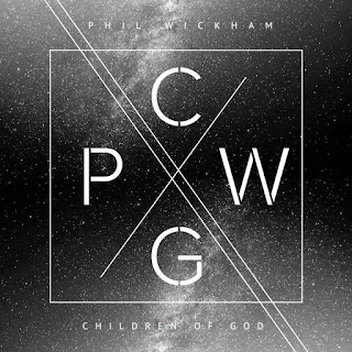 Christian music, worship music, Phil Wickham, Children of God, faith