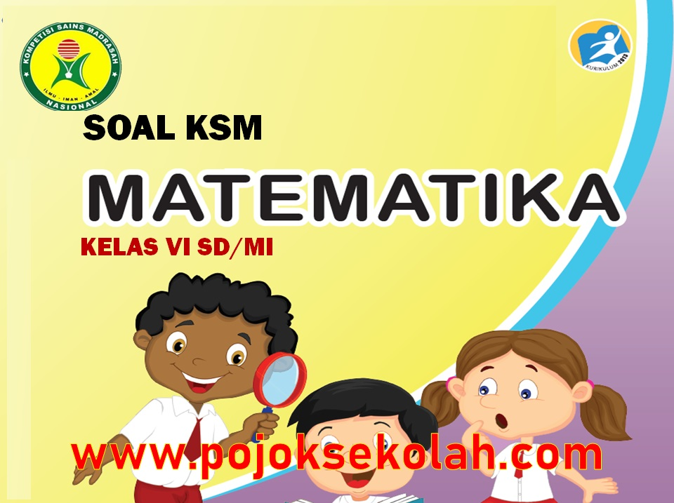 Soal KSM Matematika Jenjang MI
