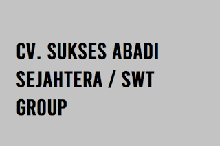 CV. Sukses Abadi Sejahtera / SWT Group