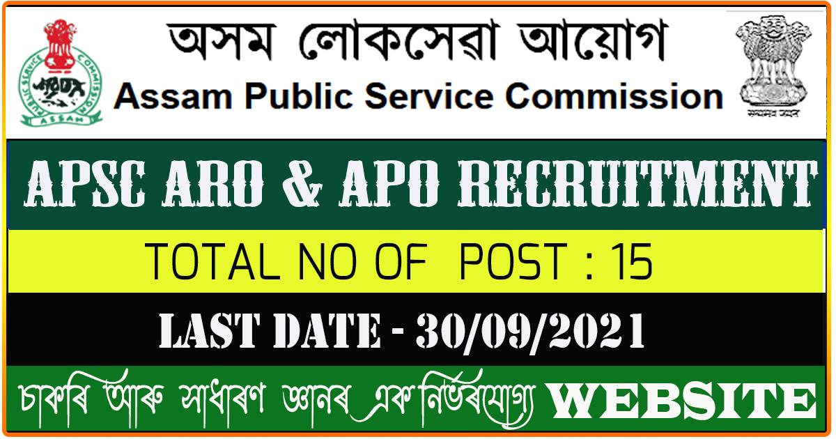 APSC Recruitment 2021 - ARO and APO Vacancy