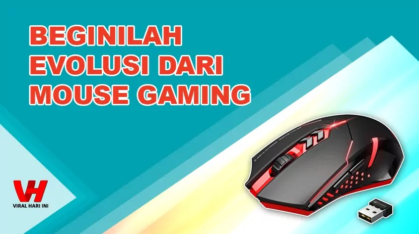 Beginilah Evolusi Mouse Gaming