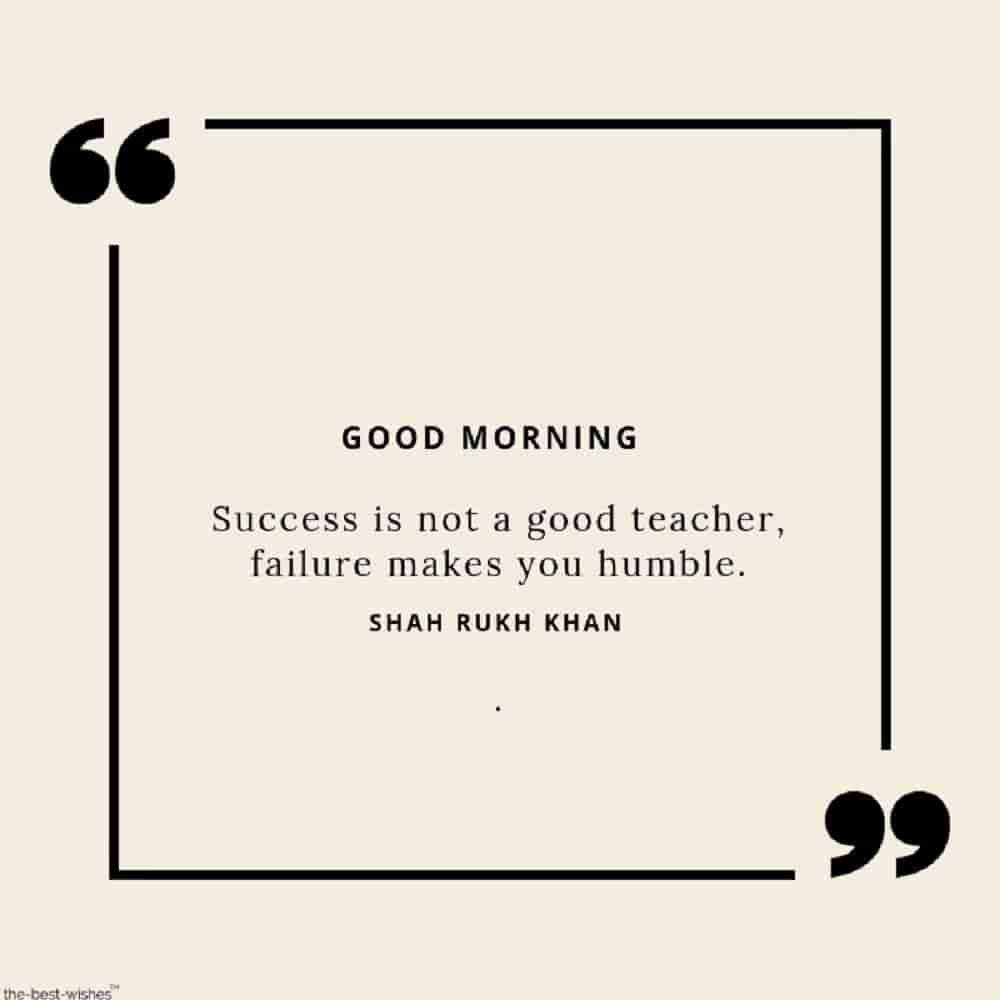 best good morning wishes with succes quotes