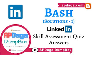 LinkedIn: Bash   Skill Assessment Quiz Solutions-1   APDaga