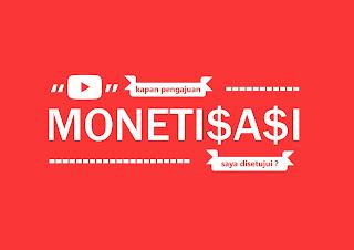 kapan pengajuan monetisasi saya disetujui ?