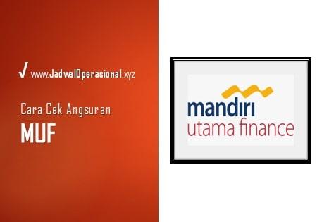 Cek Angsuran MUF (Mandiri Utama Finance)