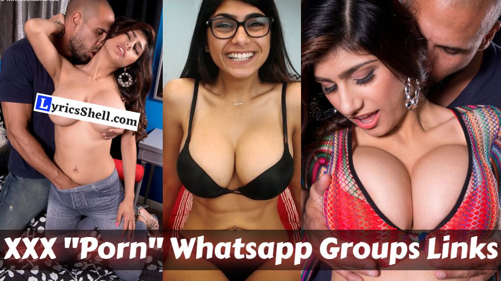 Active XXX Whatsapp Group Links 2021 : Join 800+ Porn Adult Whatsapp Groups invite links