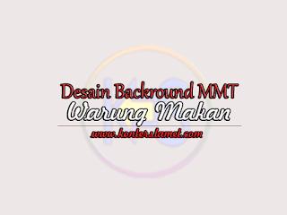Desain Background MMT Warung Makan Konter Slamet
