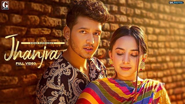 Jhanjra : Karan Randhawa | Satti Dhillon | Punjabi | MusicAholic