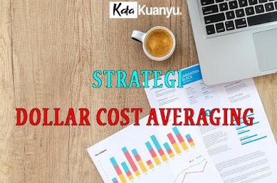 Pengertian Dollar Cost Averaging dan penerapannya dalam menabung saham
