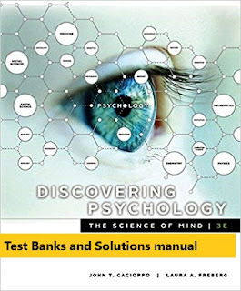 Test Bank for Discovering Psychology: The Science of Mind 3rd Edition John Cacioppo , Laura A. Freberg 1