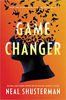 Game Changer by Neal Shusterman