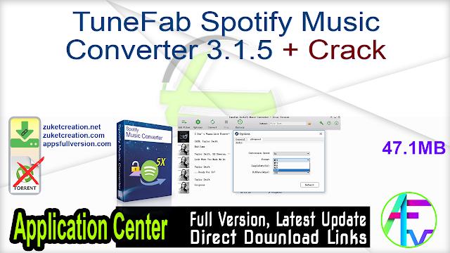 TuneFab Spotify Music Converter 3.1.5 + Crack