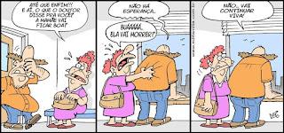 Tira do cartunista Lucio Oliveira, apresenta os personagens Edibar da Silva e Edimunda. Edibar é boêmio, chegado em uma birita odeia a mulher e a sogra. Os dois tem meia idade, são casados e a aparência é muito semelhante: Estão acima do peso, tem cabelos desalinhados, rosto comprido, olhos esbugalhados, os de Edibar são vesgos, o nariz dos dois é comprido e curvo abaixo, a boca imensa mais larga que o rosto, quando aberta, mostra apenas dois dentões separados na parte inferior da arcada, o queixo pequeno une-se à papada com aparência flácida. Edibar é calvo com apenas dois fios de cabelo no topo da cabeça e um tufo de cabelo marrom claro espetado para fora, nas laterais; nesse episódio está com camisa cor de laranja que evidencia sua pança, calça jeans e sapatênis bege. Edimunda tem cabelos avermelhados crespos amarrados em um pequeno e fofo rabo de cavalo, usa brincos de bolinha, vestido rosa na altura das canelas e um chinelão marrom.Q1 - Edibar adentra um recinto com a mão esquerda cobrindo o rosto. Duas gotas de suor saltam do rosto de Edimunda que exclama com os olhos arregalados: Até que enfim!!! E aí, o que o doutor disse pra você? A mamãe vai ficar boa?Q2- Edibar está de costas, mãos apoiadas na mureta da janela aberta por onde se vê os prédios e pássaros no céu azul e exclama com a voz trêmula: Não há esperança...Edimunda levanta a cabeça para o alto, dos olhos saltam lágrimas, ela agarra a camisa de Edibar pelas costas e berra: Buááááá...ela vai morrer?Q3- Edibar ainda de costas lamenta: Não...vai continuar viva! Edimunda imóvel arregala os olhos.