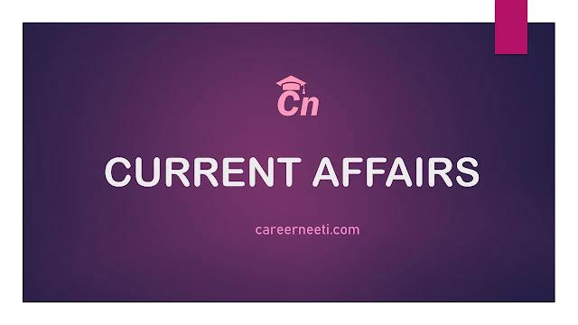 Current Affairs, Careerneeti Logo, www.careerneeti.com