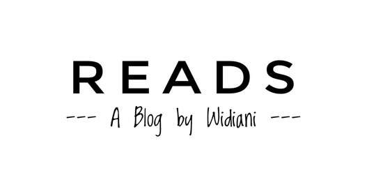 READS | A Blog by Widiani