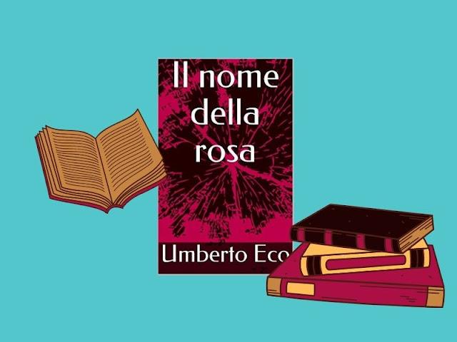 Il nome della rosa: il libro di Umberto Eco