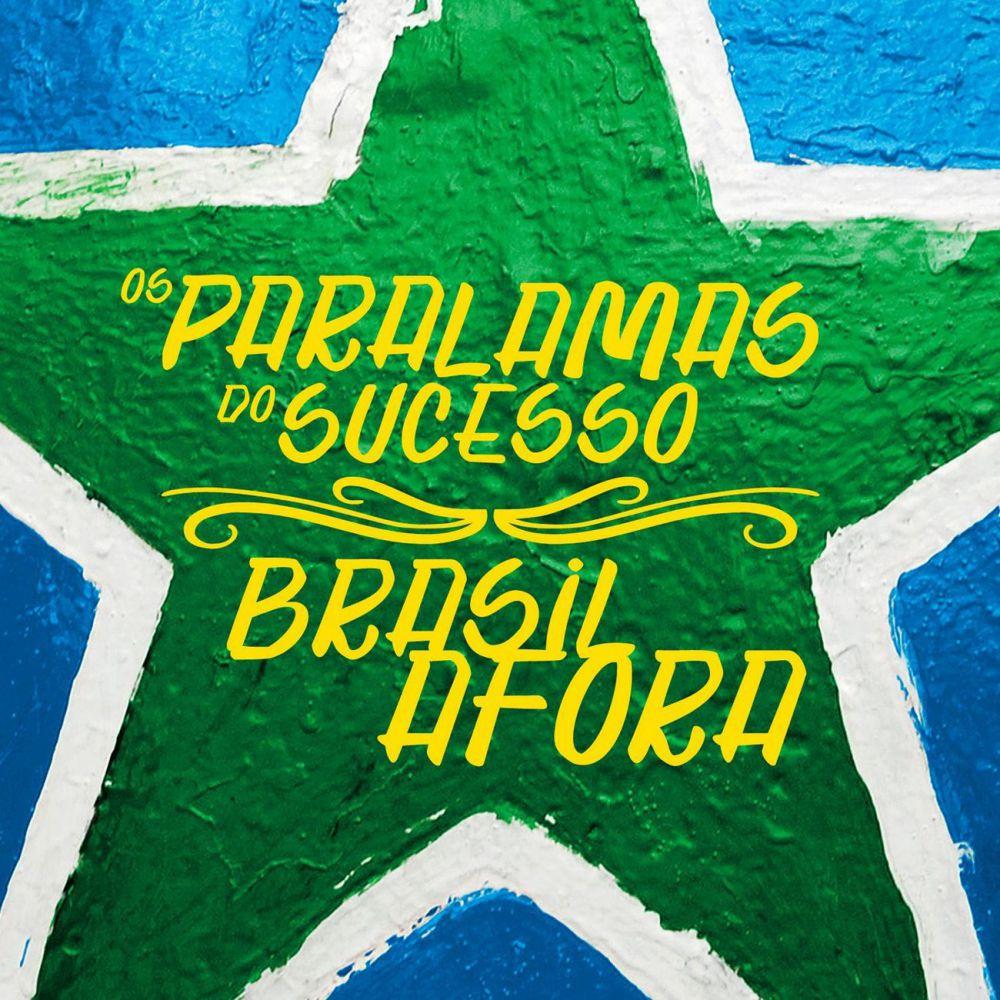 AFORA DO BRASIL PARALAMAS CD BAIXAR SUCESSO MULTISHOW