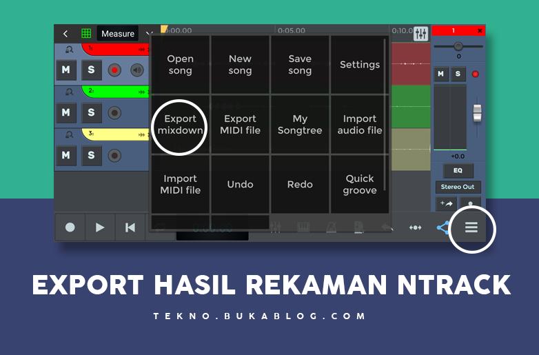 cara export hasil rekaman di ntrack