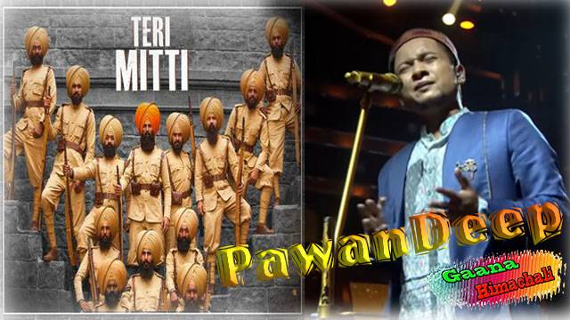 Teri Mitti - Pawandeep Song mp3 Download
