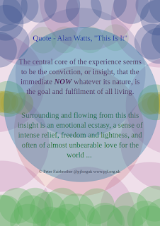 here and now, consciousness. Alan Watts, Zen quotes