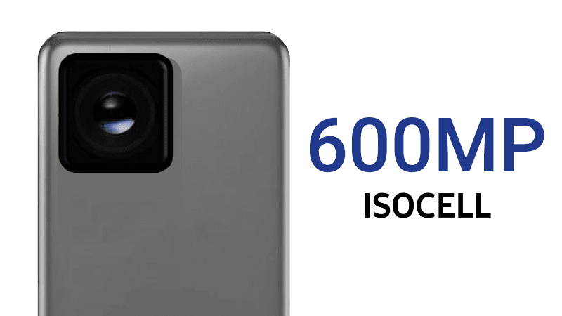 Samsung is reportedly working on a 600MP camera for smartphones!