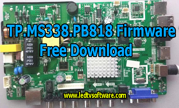 TP.MS338.PB818 Firmware Free Download (All Resolutions)