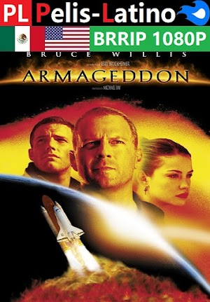 Armageddon [1998] [BRRIP] [1080P] [Latino] [Inglés] [Mediafire]