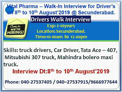 Vital Pharmaceuticals - Walk-in interview for Drivers / Accounts on 9th & 10th August, 2019