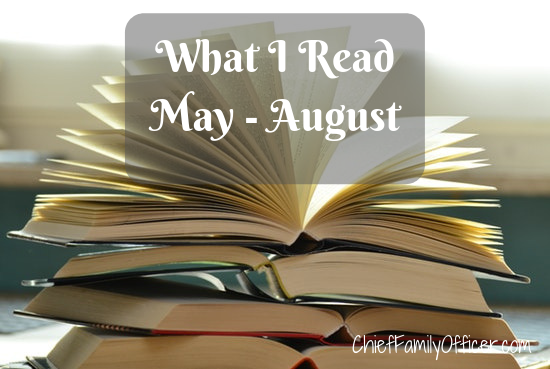 What I Read in May - August 2019