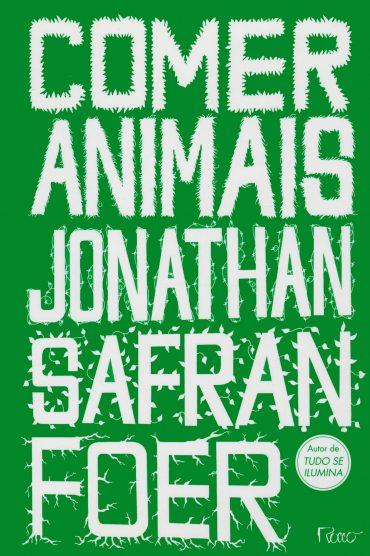 Comer Animais – Jonathan Safran Foer Download Grátis