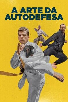 A Arte da Autodefesa Torrent – BluRay 720p/1080p Dual Áudio