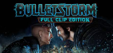 Bulletstorm Full Clip Edition-FULL UNLOCKED