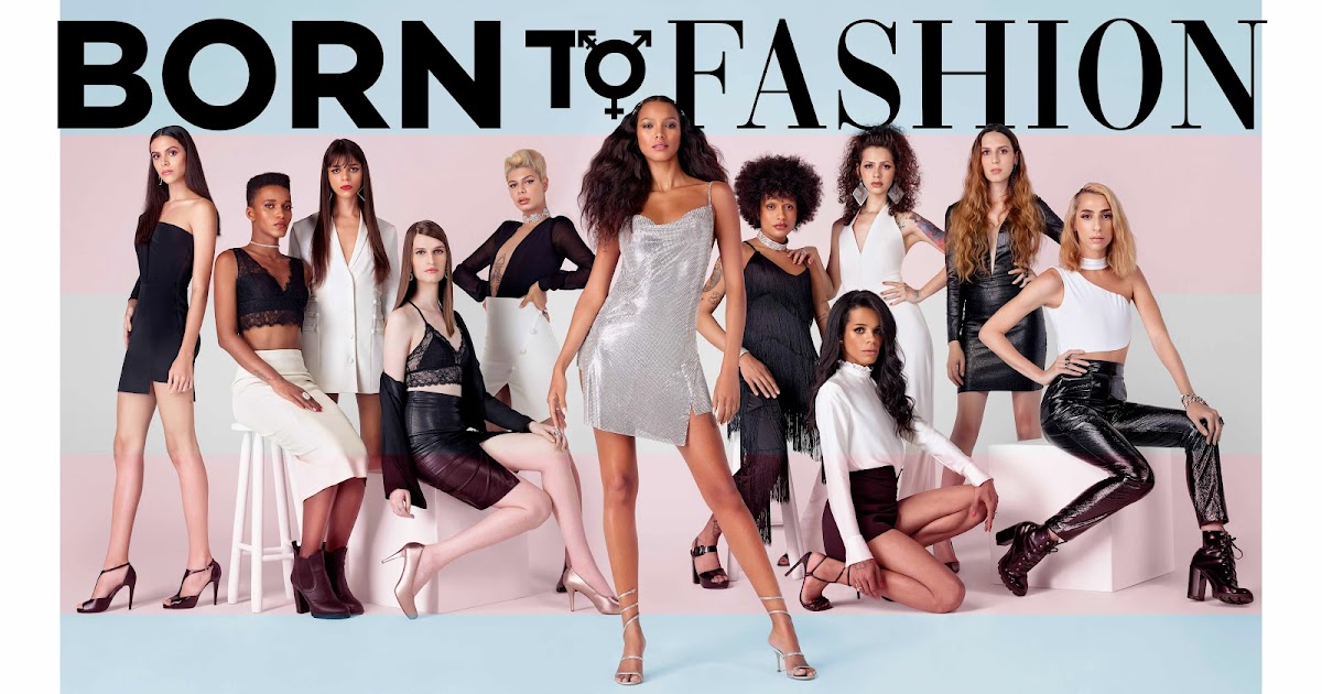 As 10 participantes de Born to Fashion, o primeiro reality que dá visibilidade a modelos trans