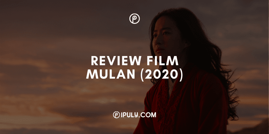 Review Film Mulan