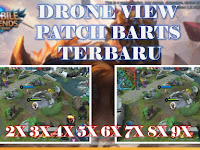 Drone View Mobile Legends Terbaru - Patch Barts 1.5.10